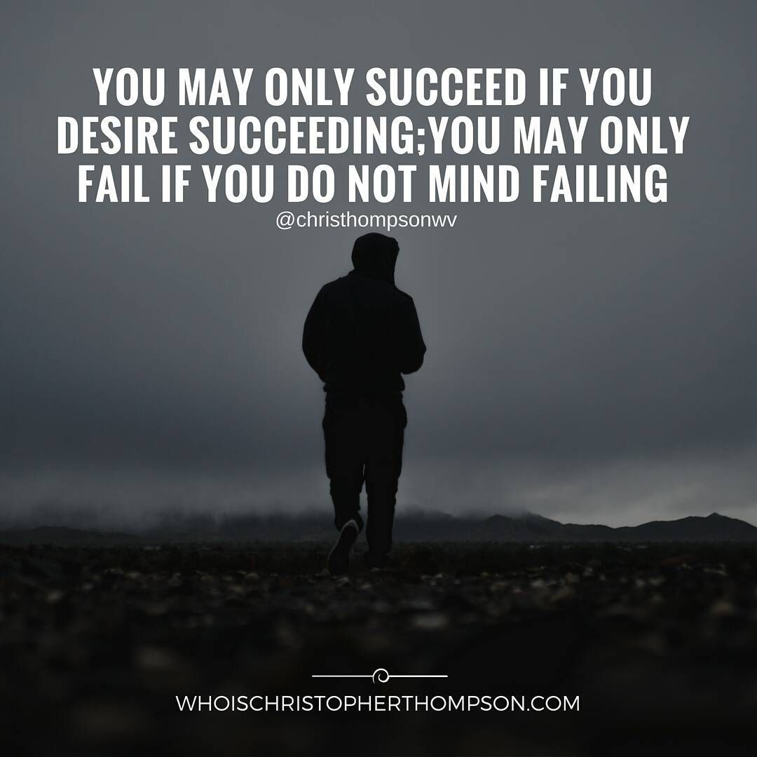 Succeeding Quotes You May Only Succeed If You Desire Succeeding You May Only Fail
