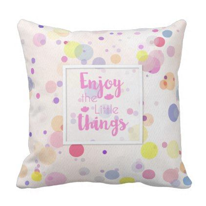 Enjoy The Little Things Quote Throw Pillow Zazzle Com Quote Throw Pillow Throw Pillows Quotes Throw Pillows
