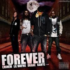 Forever Eminem Lil Wayne Kanye West Drake Lil Wayne Eminem Kanye