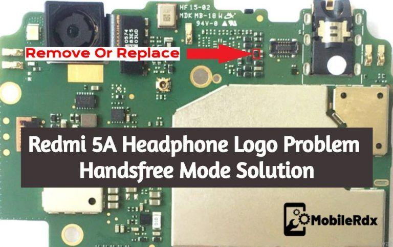 Redmi 5a Headphone Logo Problem Handsfree Mode Solution Phone Solutions Smartphone Repair Headphone