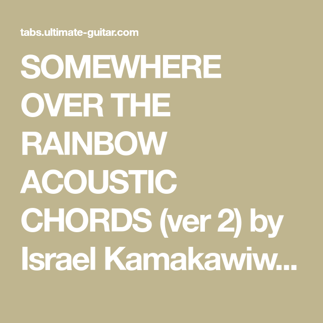 SOMEWHERE OVER THE RAINBOW ACOUSTIC CHORDS (ver 2) by Israel ...