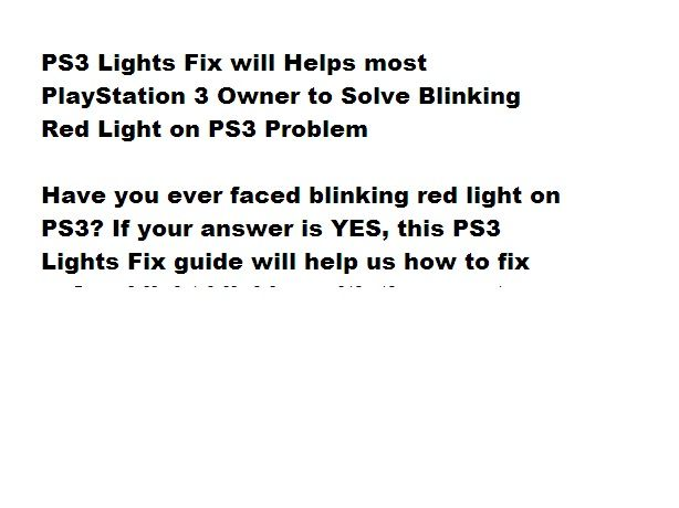 Have you ever faced blinking red light on PS3? If your