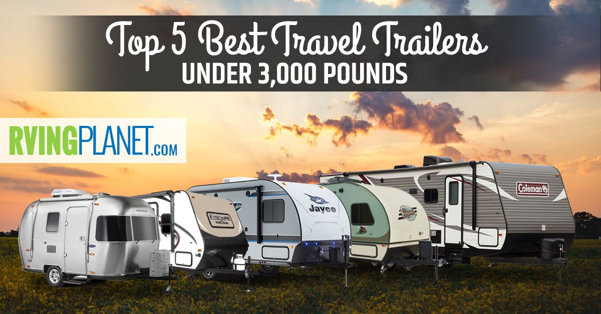 Top 5 Best Travel Trailers Under 3 000 Pounds Best Travel