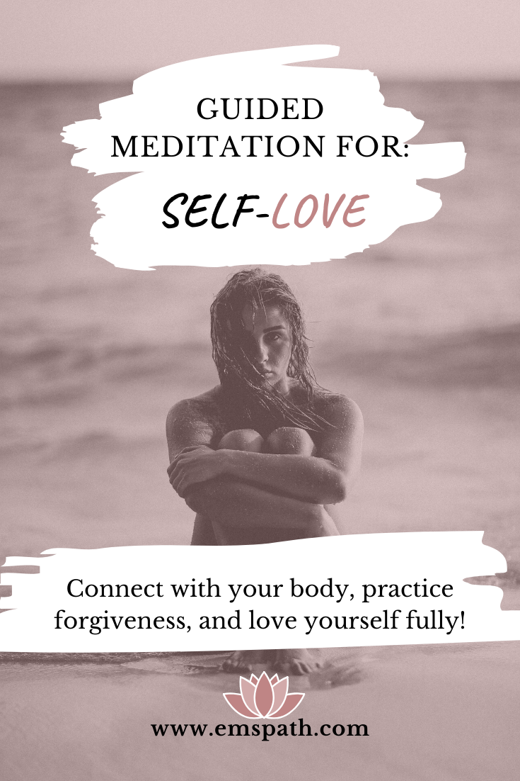 Guided Meditation To Improve Self-Love in 2020 | Guided ...