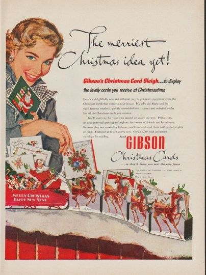 """1952 GIBSON ART COMPANY vintage print advertisement """"merriest Christmas idea"""" ~ The merriest Christmas idea yet! Gibson's Christmas Card Sleigh ... to display the lovely cards you received at Christmastime ... Send Gibson Christmas Cards ... so they'll know you sent the very finest ~"""