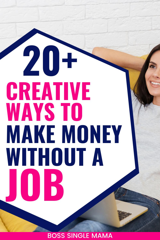 20+ Creative Ways to Make Money in 2020