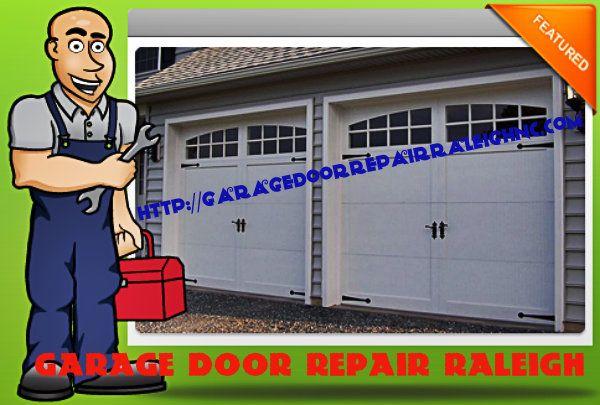 Garage Door Repair Raleigh Nc Is A Full Service Garage Repair Installation Company Serving Raleigh Nc And Its Su Garage Door Repair Door Repair Garage Doors