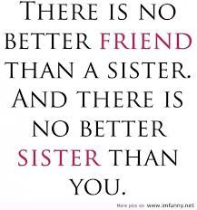 Top 20 Best Sister Quotes #Sister #Quotes #Friendship | Cute ...