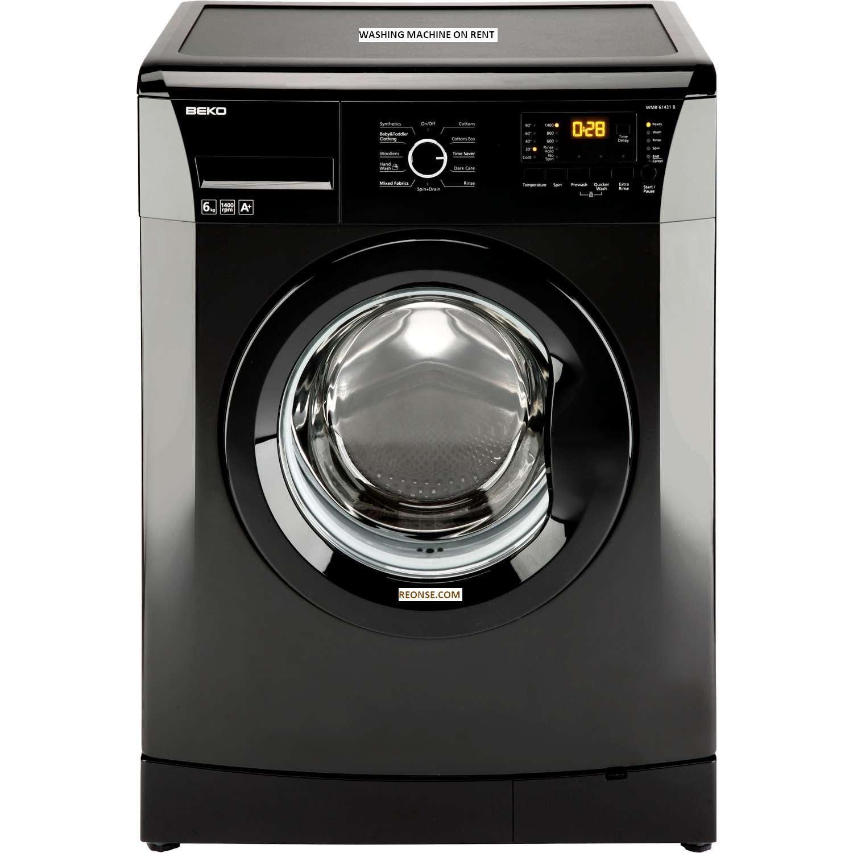 Home Appliances On Rental Service Like Washing Machine And Many More Reonse Com Washing Machine Black Washing Machine Beko