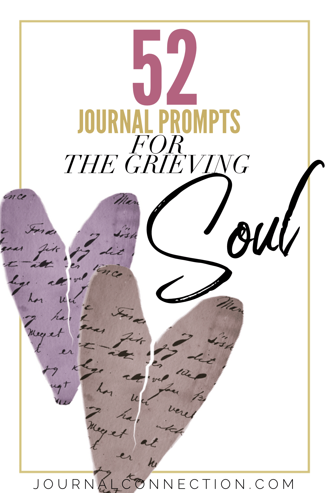 52 Grief Journal Prompts To Work Though Your First Year