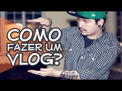 CachorrosBlogs.: Como fazer um vlog? - Custo/Benefício