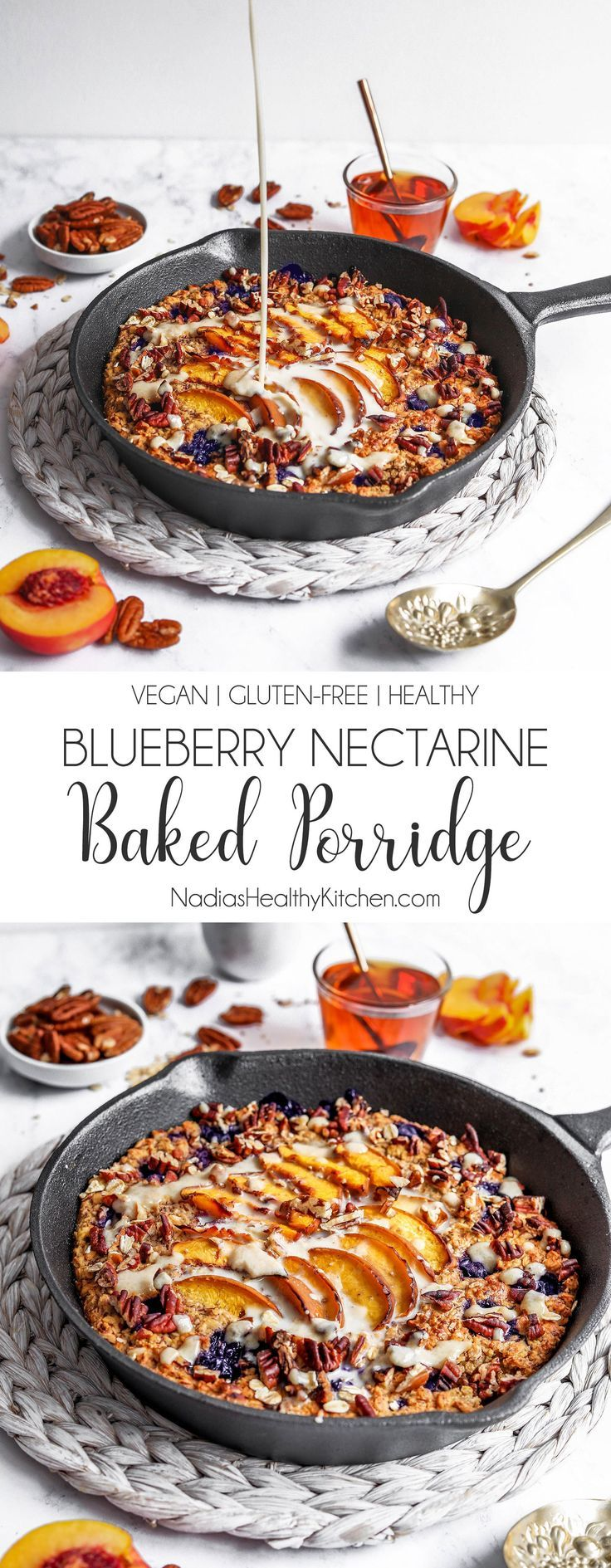 Photo of Blueberry Nectarine Baked Porridge – UK Health Blog – Nadia's Healthy Kitchen