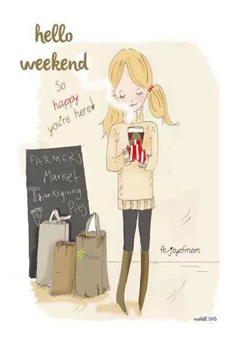 Explore Hello Weekend, Happy Weekend, And More!