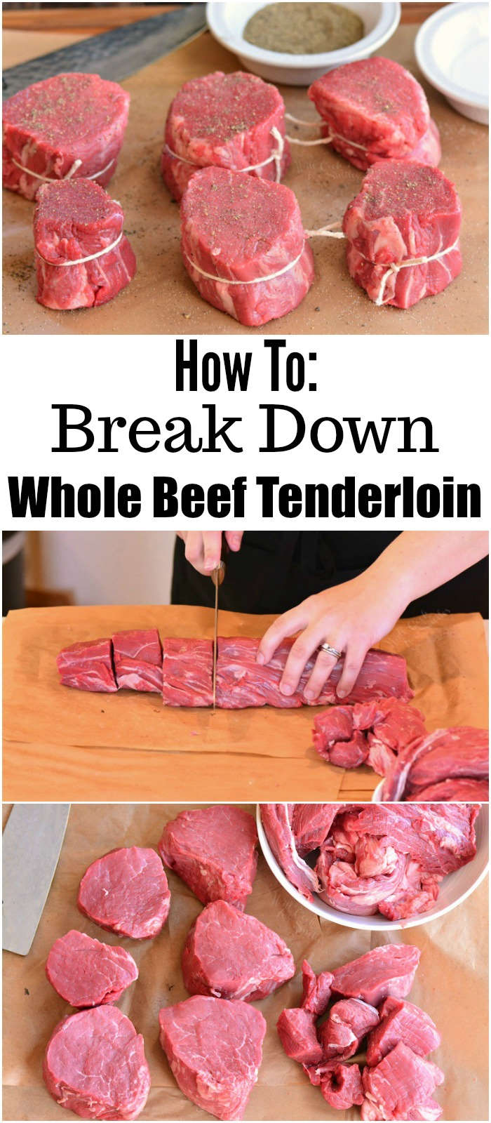 How To Break Down A Whole Beef Tenderloin - Will Cook For Smiles