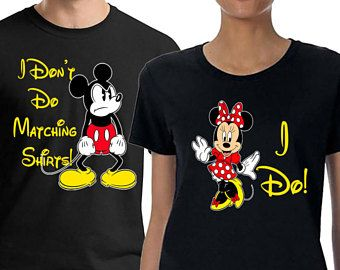 8878a40681 Valentines, Disney Couples Shirts, I Don't Do Matching Shirts,Disney Shirts,  Couple Tshirts, Honeymoon Shirts, Mickey and Minnie, Wedding