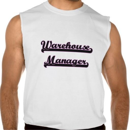 Warehouse Manager Classic Job Design Sleeveless T-shirt Tank Tops - warehouse manager job description