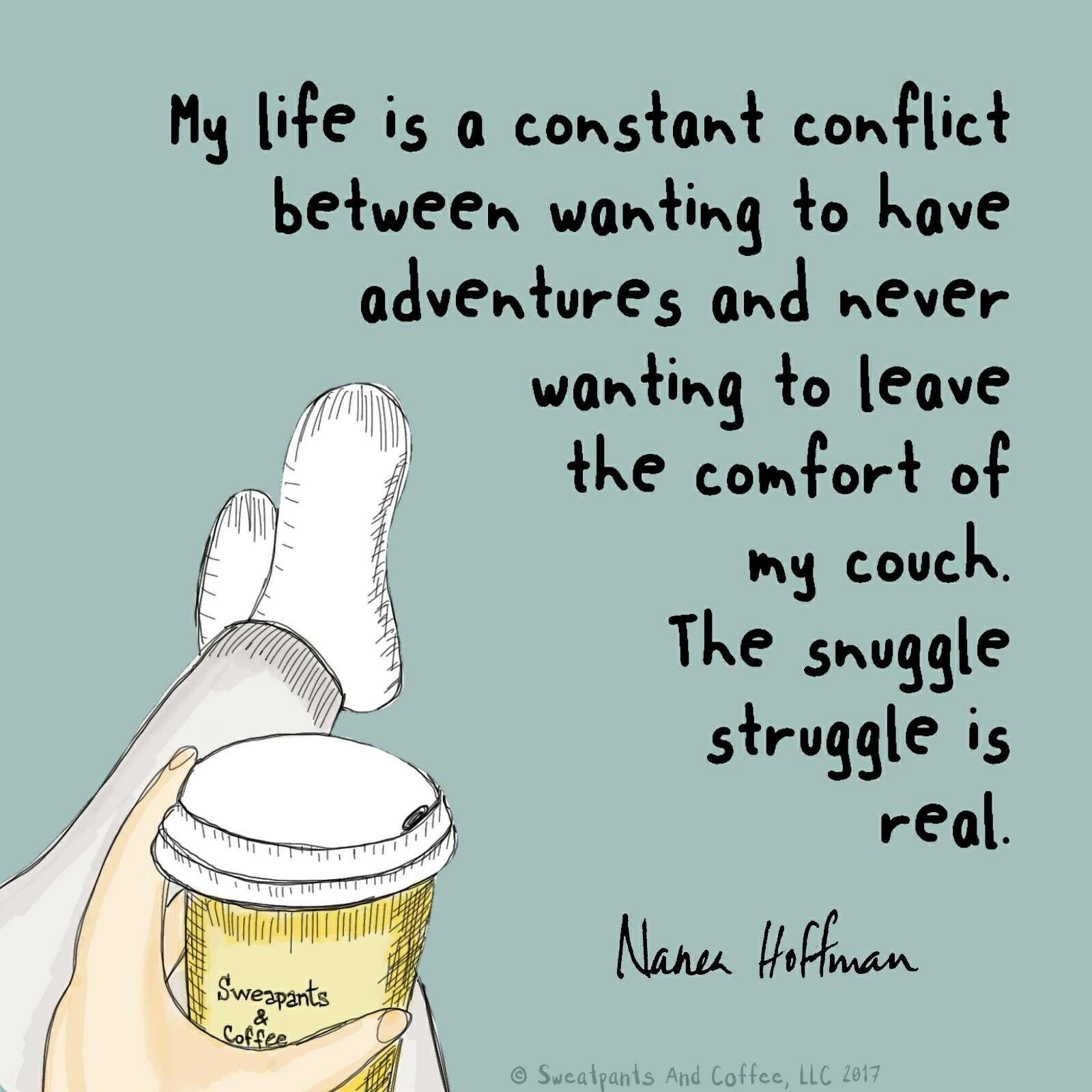 Pin By Georgia Garman On Sweatpants Coffee Struggle Is Real Favorite Words Pure Romance Consultant Business