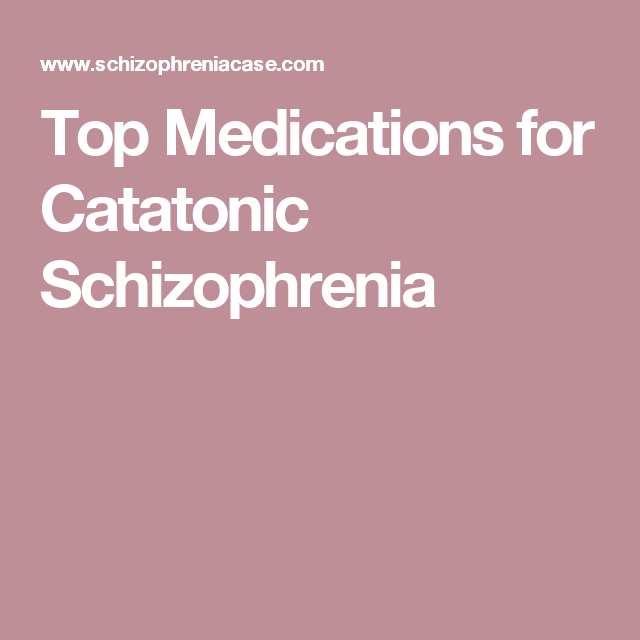 catatonic schizophrenia