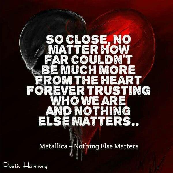 metallica nothing else matters song lyrics amp quotes