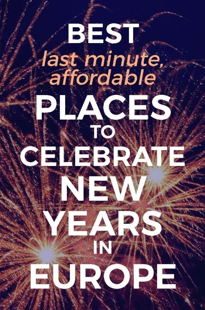 5 Best Places to Celebrate New Years in Europe Cheap