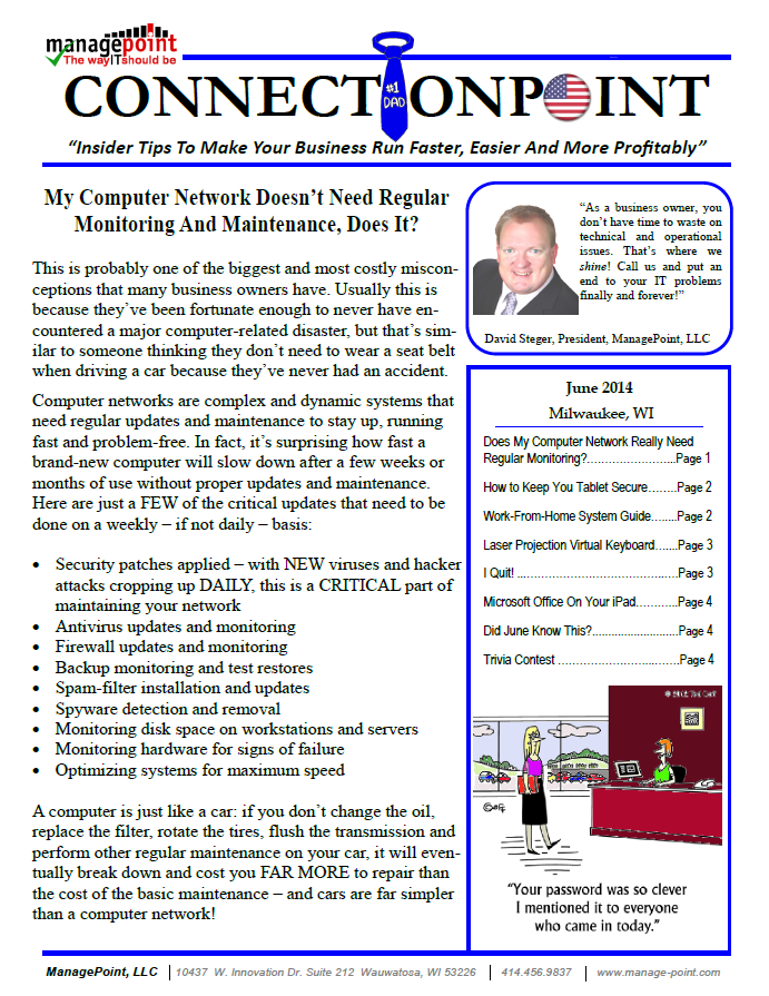 "June 2014 Newsletter: ""My Computer Network Doesn't Need Regular Monitoring And Maintenance, Does It?"""