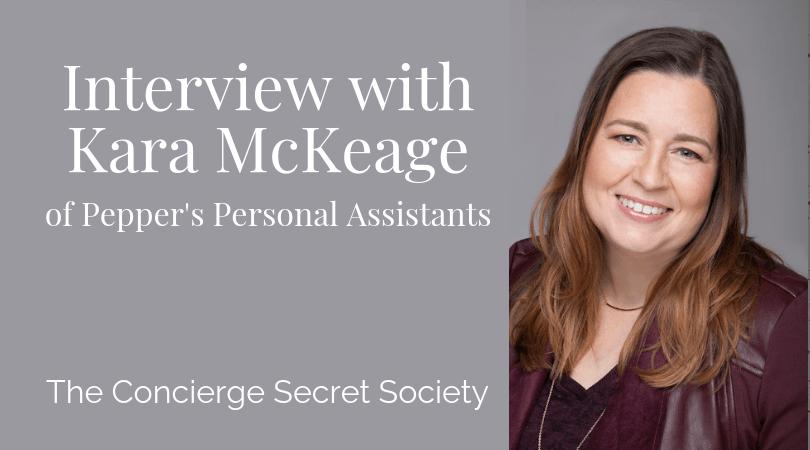 Interview with personal concierge, Kara McKeage