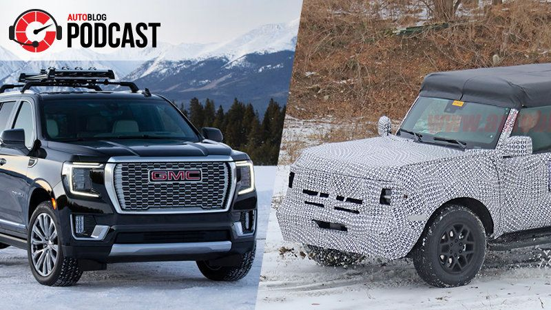 Podcast 610 Ford Bronco Gmc Yukon And An Electric Gmc Hummer
