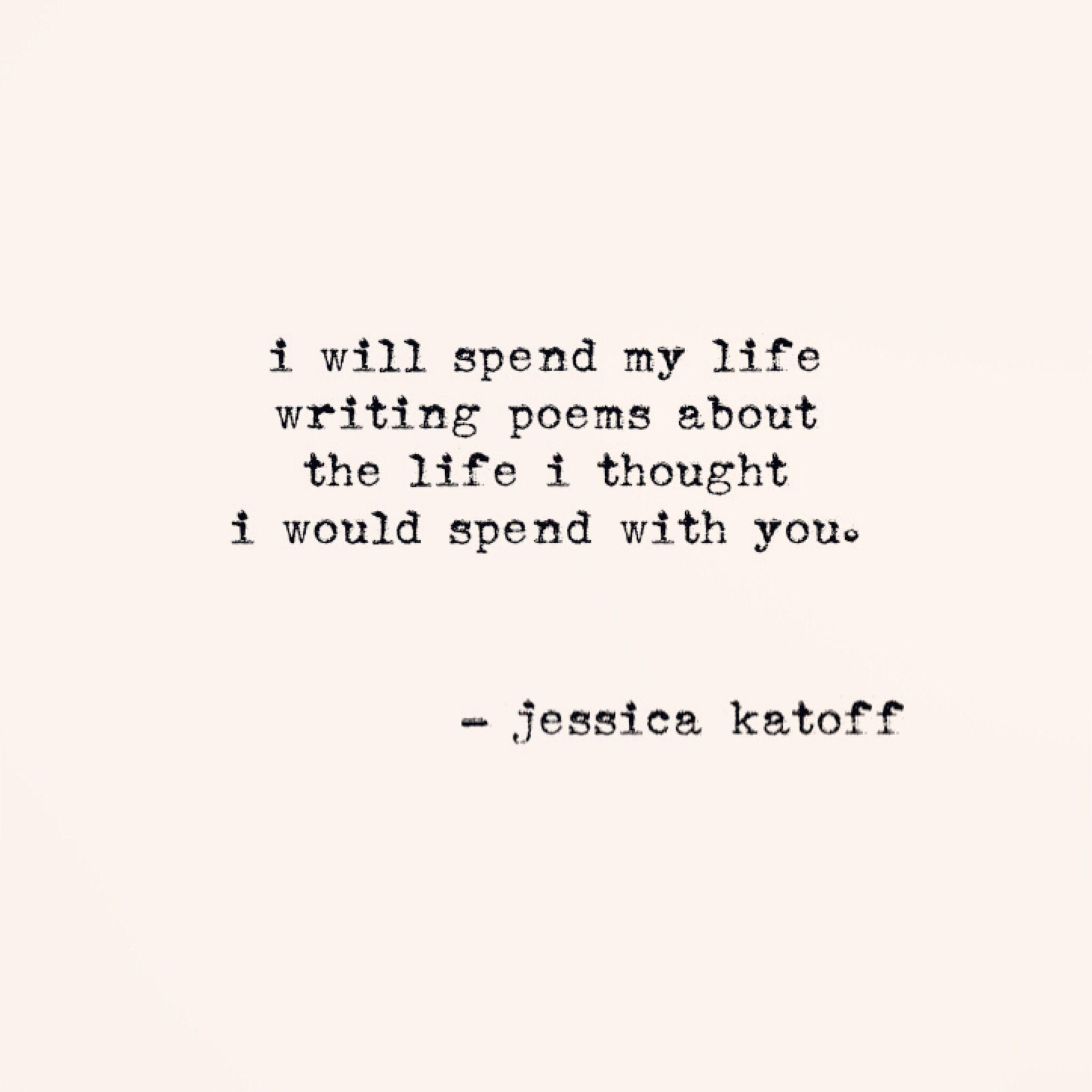 Original Poetry By Jessica Katoff   Http://instagram.com/jessicakatoff · Sad  Crush QuotesSad ...