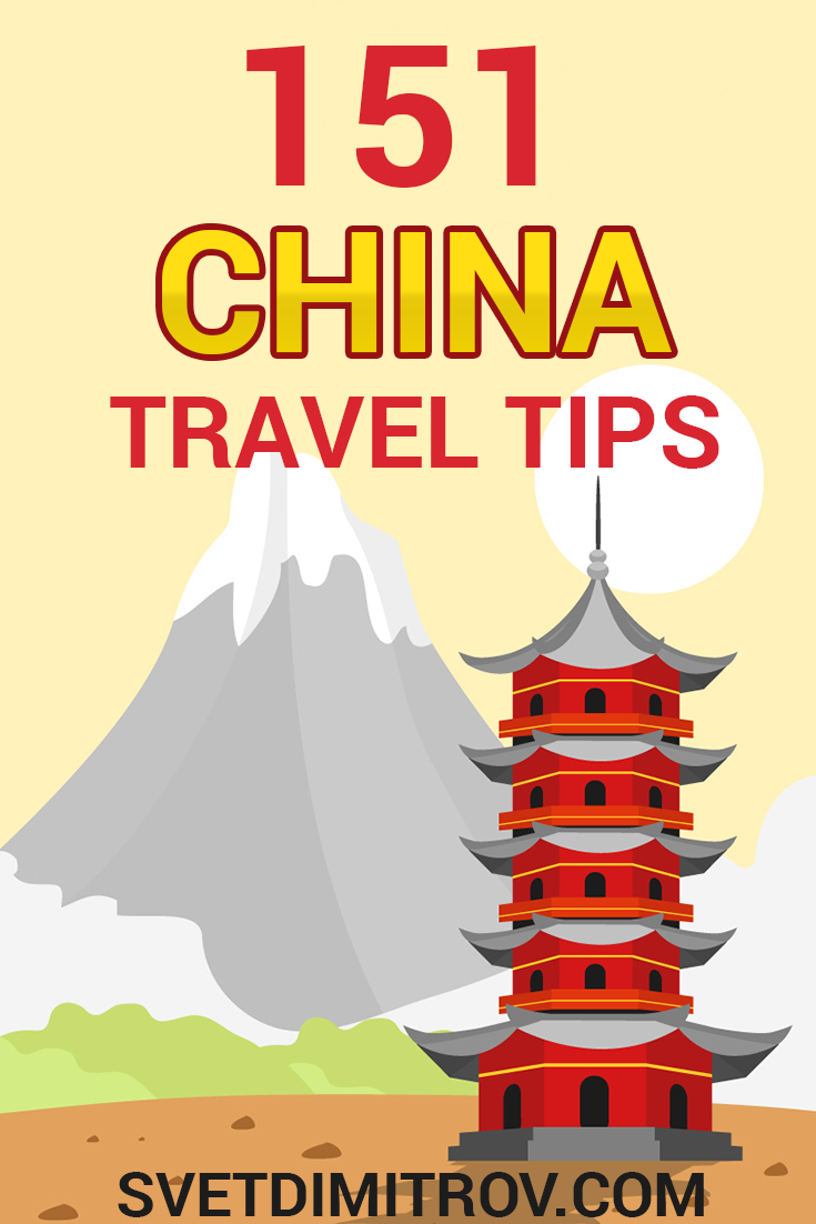 151 China Travel Tips The Ultimate Guide China Travel Travel Tips Asia Travel