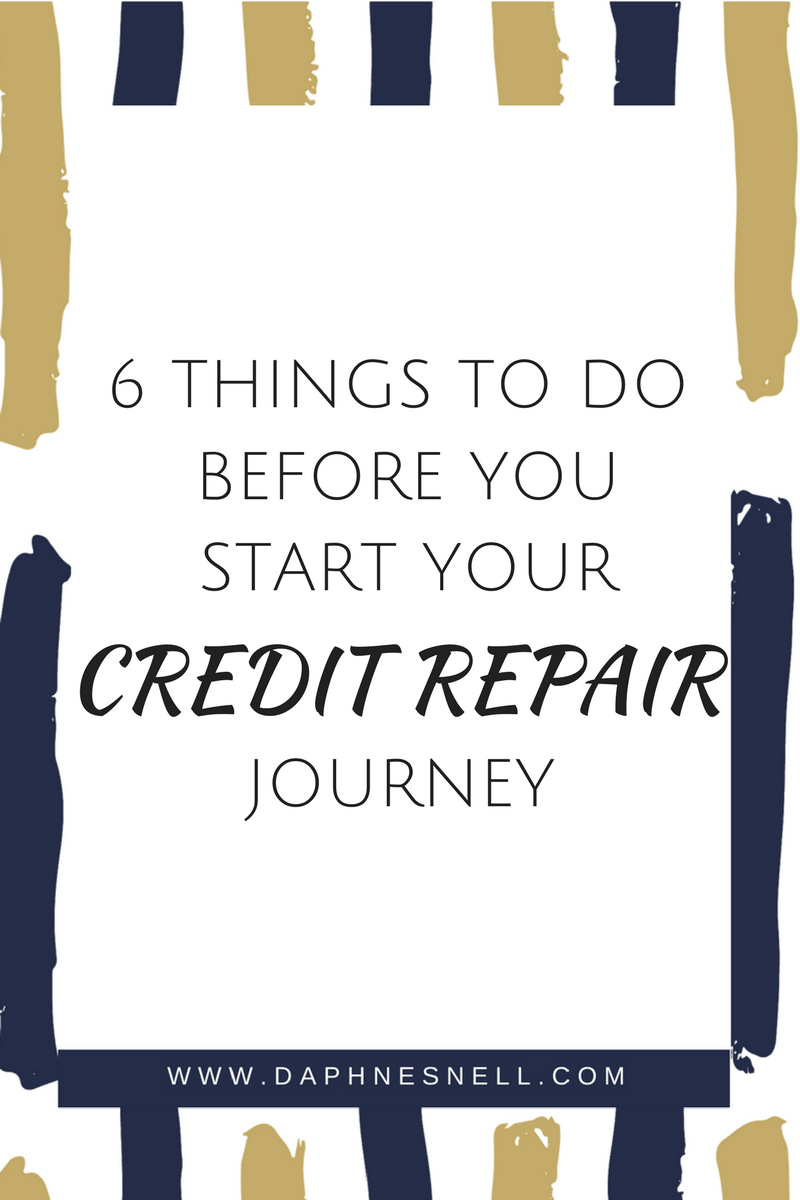 6 Things To Do Before You Start Credit Repair