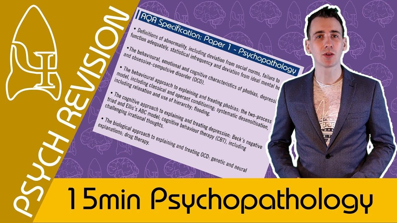 Psychopathology Aqa Psychology Under 15 Mins Quick Revision For
