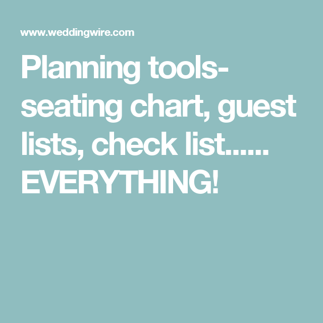 Planning Tools Seating Chart Guest Lists Check List