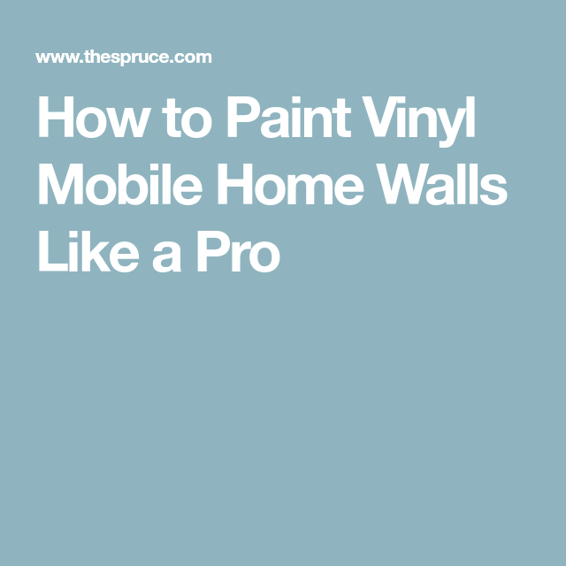 How to Paint Vinyl Mobile Home Walls | Interior work ... Painting Mobile Home Vinyl Walls on painting rv walls, before and after painting knotty pine walls, interior vinyl paneling for walls,