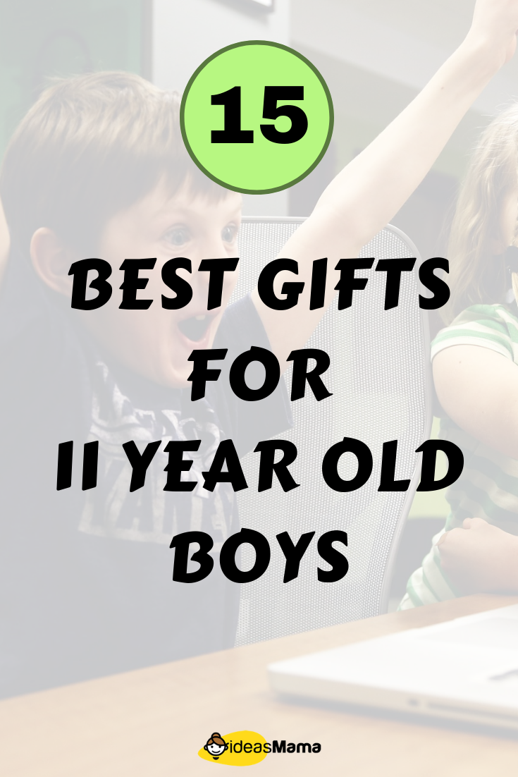 Gifts For 11 Year Old Boys That Is Most Apt Your Child Choose From The List Of Amazing Gift Ideas GiftsFor11YearsOld GiftForBoys GiftIdeas