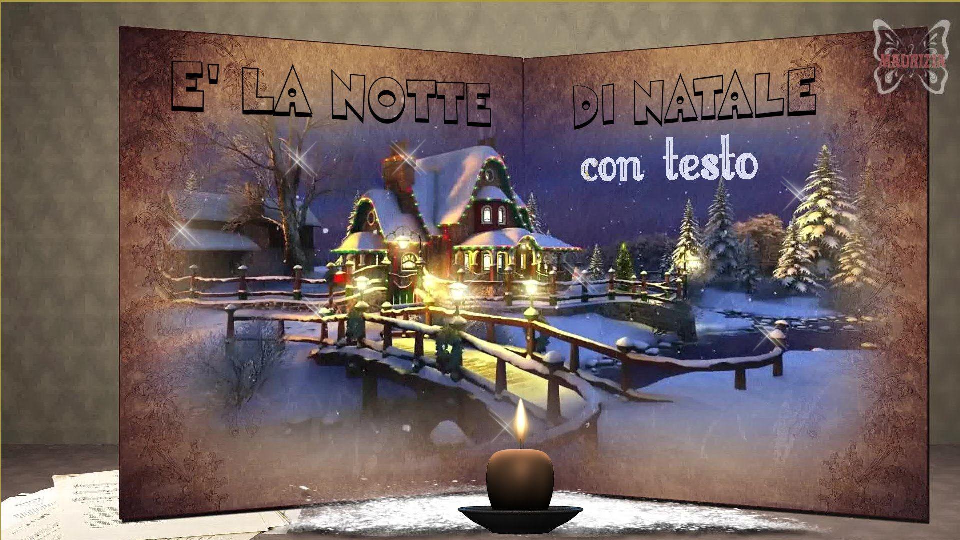 Canzone Di Natale Stella Cometa Testo.E La Notte Di Natale Con Testo Canti Natale Musica Di Natale