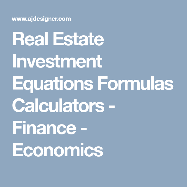 Real Estate Investment Equations Formulas Calculators - Finance ...