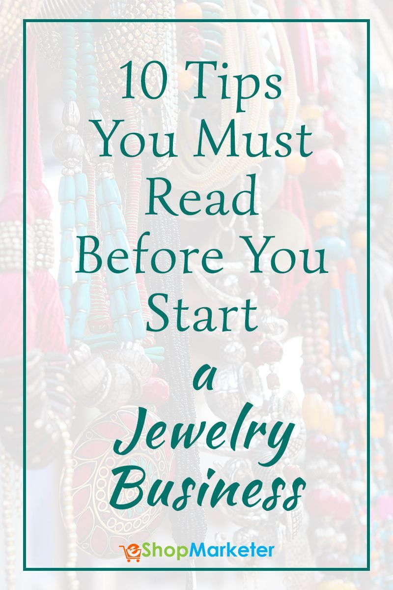 Photo of 10 Tips You Must Read Before You Start A Jewelry Business