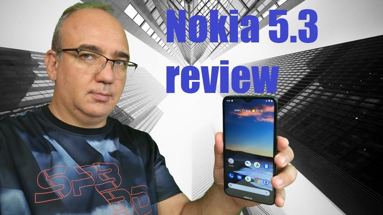 Nokia 5.3 cu Android One review final in 2020 Android