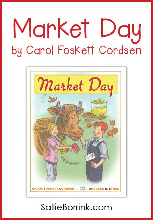 """""""Market Day"""" by Carol Foskett Cordsen was an instant favorite around here! A cute story with incredible illustrations."""