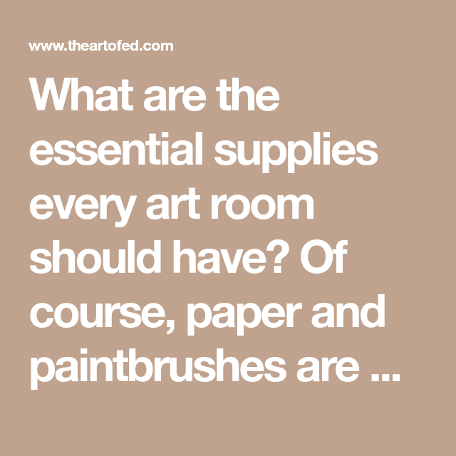 10 Non-Traditional Supplies You Need For Your Art Room