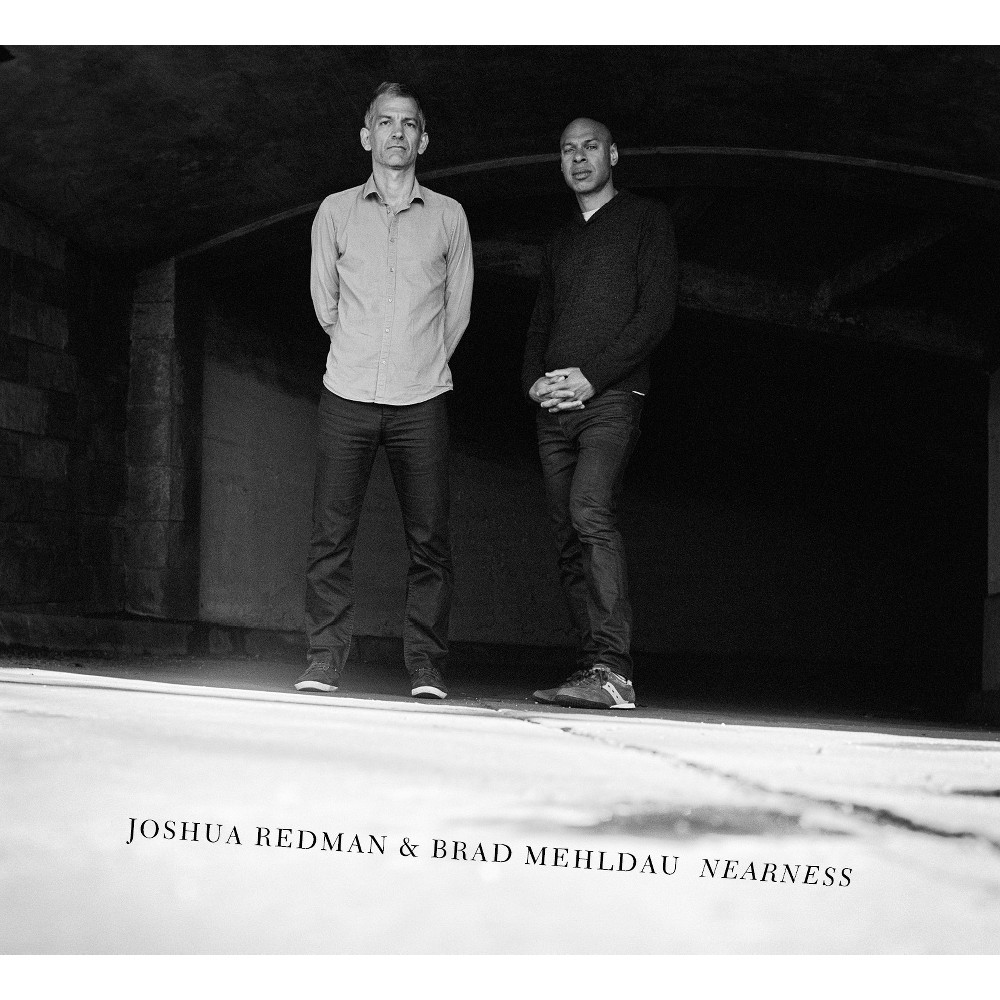 Joshua Redman & Brad Mehldau - Nearness (CD)