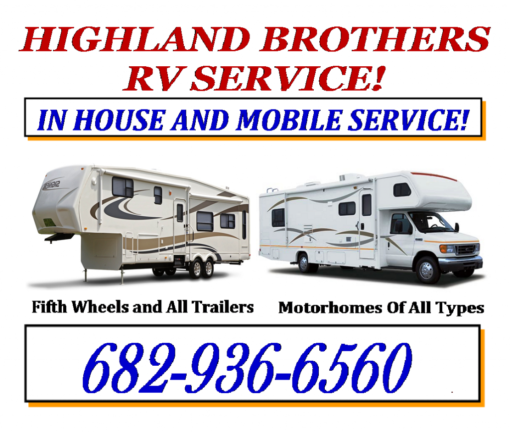 Highland Brothers Rv The Fastest And Highest Quality Service And Repairs Humanly Possible At An Affordable Price Rv Recreational Vehicles Repair