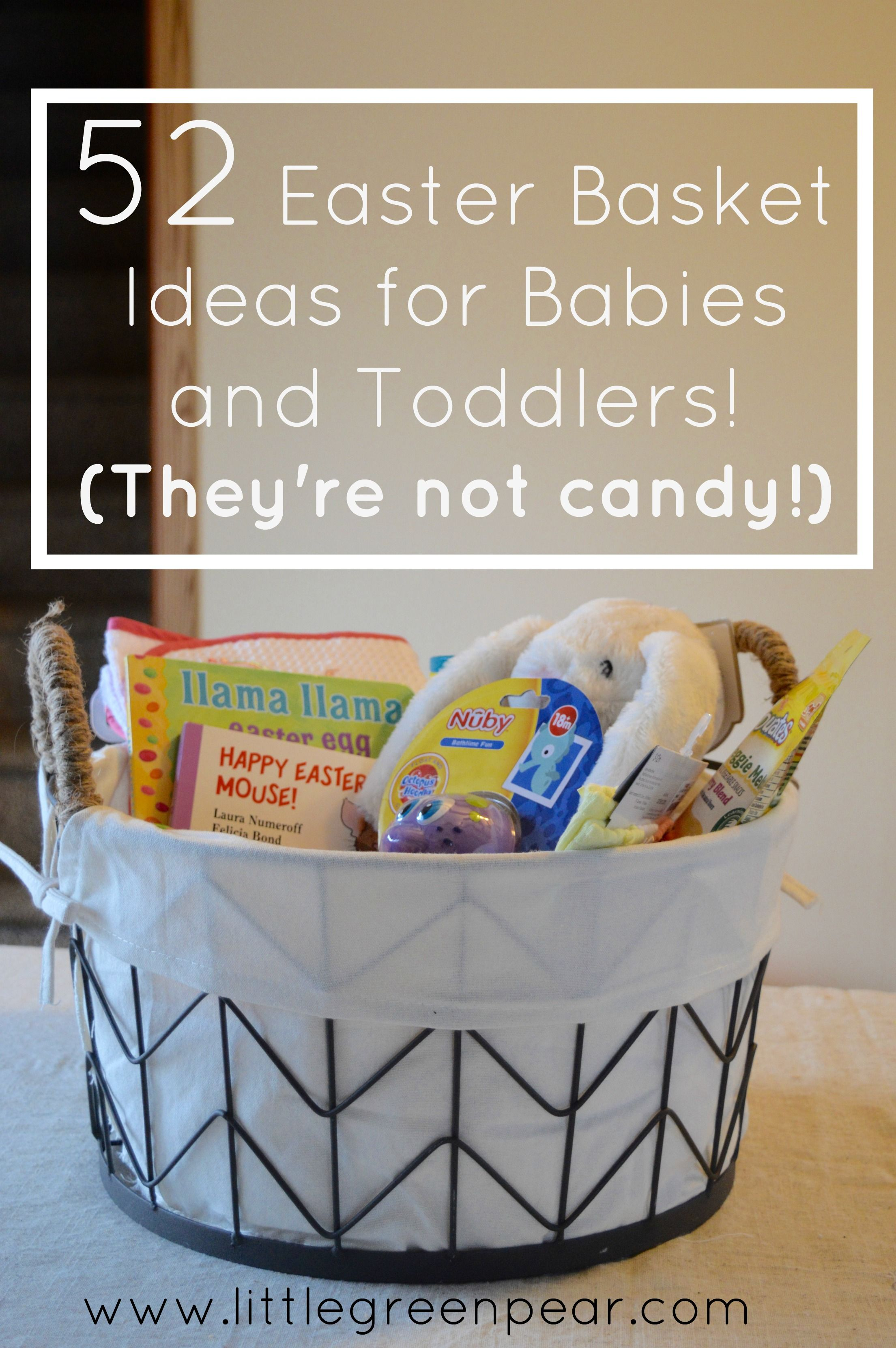 52 Non Candy Easter Basket Ideas For Babies And Toddlers Baby Easter Basket Candy Easter Basket Kids Easter Basket