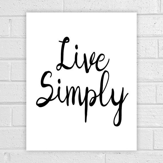 Printable Quotes Live Simply Wall Art Quotes by AlbatrossCreation ...