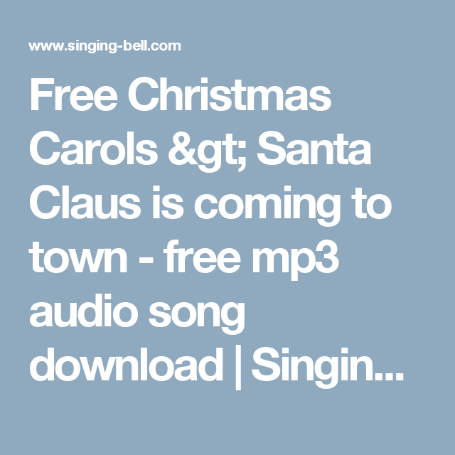 buy popular 47307 a6e1b Free Christmas Carols   Santa Claus is coming to town - free mp3 audio song  download   Singing bell
