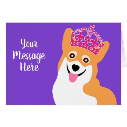 Royal corgi custom greeting card birthday cards invitations party royal corgi custom greeting card birthday cards invitations party diy personalize customize celebration birthday cards pinterest custom greeting bookmarktalkfo Image collections