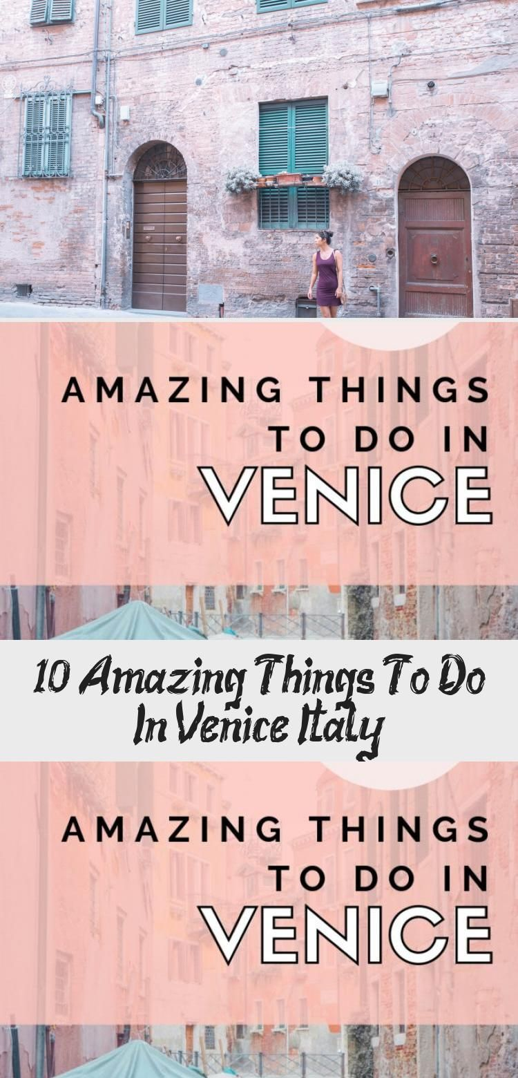 Photo of 10 Amazing Things To Do In Venice, Italy – Travel Time