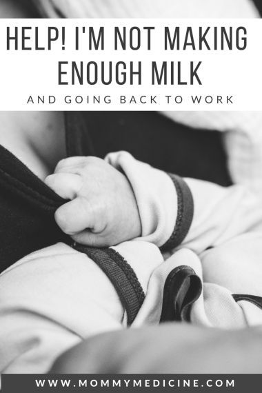 I'm going back to work and not pumping enough milk. Help ...