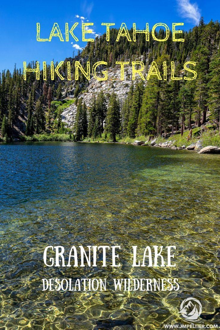 South Lake Tahoe Hiking Trails Granite Lake Tahoe Hiking Lake Tahoe Hiking Tahoe Trip