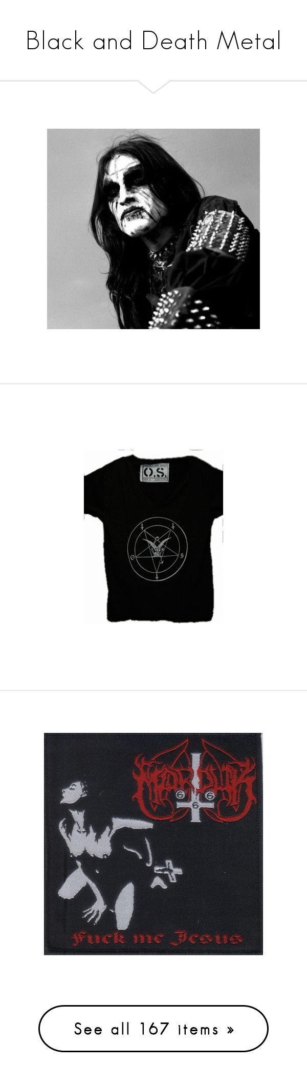 """Black and Death Metal"" by morbid-octobur ❤ liked on Polyvore featuring pictures, filler, tops, t-shirts, tees, shirts, short sleeve shirts, t shirt, tee-shirt and shirt top"